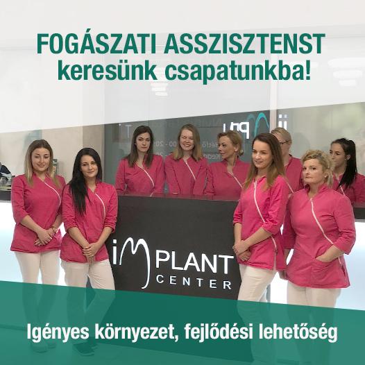 Fogászati asszisztenst keresünk csapatunkba! implantcenter